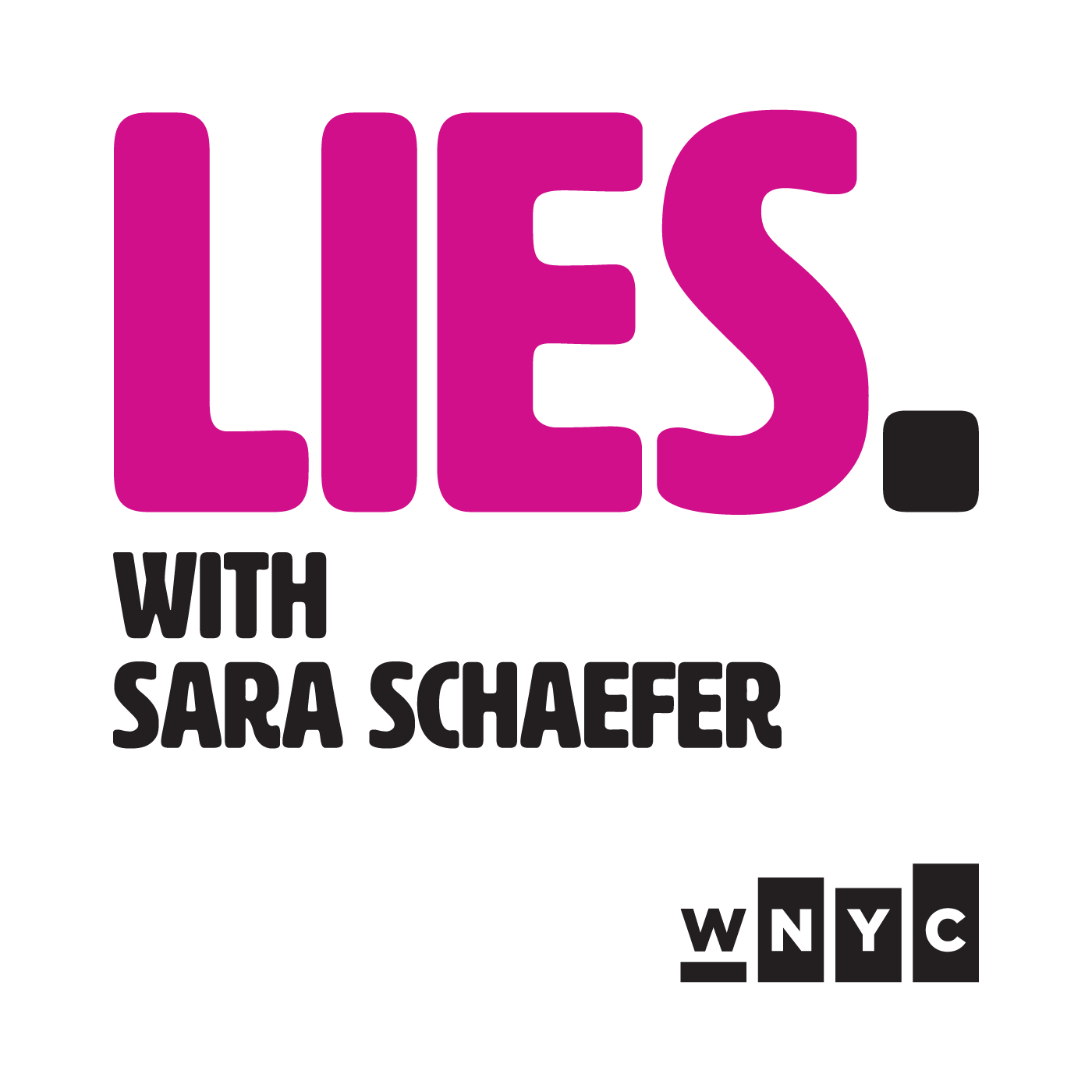 LIES. with Sara Schaefer